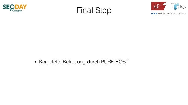 Final Step • Komplette Betreuung durch PURE HOST