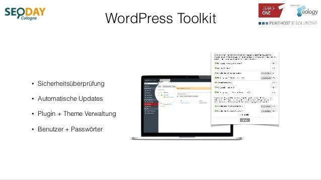 WordPress Toolkit • Sicherheitsüberprüfung • Automatische Updates • Plugin + Theme Verwaltung • Benutzer + Passwörter