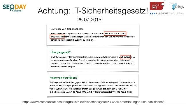 Achtung: IT-Sicherheitsgesetz! https://www.datenschutzbeauftragter-info.de/sicherheitsgesetz-zweck-anforderungen-und-sankt...