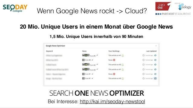 Wenn Google News rockt -> Cloud? 1,5 Mio. Unique Users innerhalb von 90 Minuten 20 Mio. Unique Users in einem Monat über G...