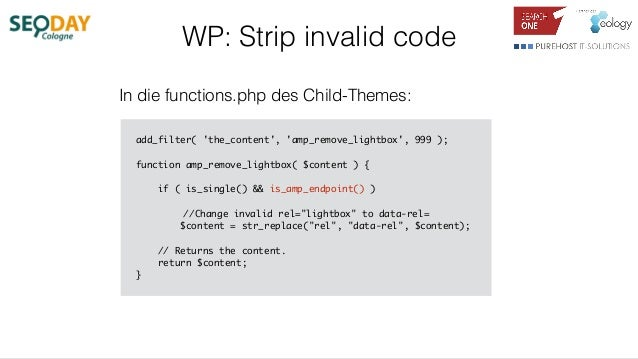 WP: Strip invalid code add_filter( 'the_content', 'amp_remove_lightbox', 999 ); function amp_remove_lightbox( $content ) {...