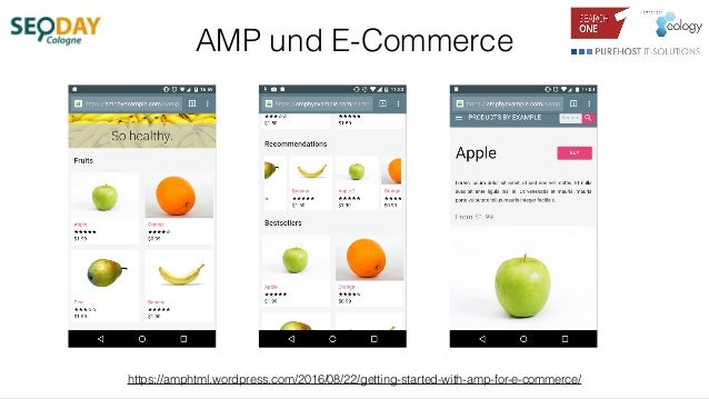 AMP und E-Commerce https://amphtml.wordpress.com/2016/08/22/getting-started-with-amp-for-e-commerce/