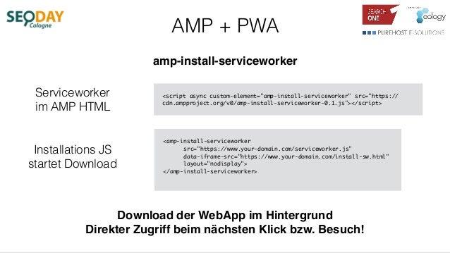 "AMP + PWA amp-install-serviceworker <script async custom-element=""amp-install-serviceworker"" src=""https:// cdn.ampproject...."