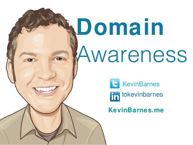 DomainAwareness     KevinBarnes     tokevinbarnes  KevinBarnes.me