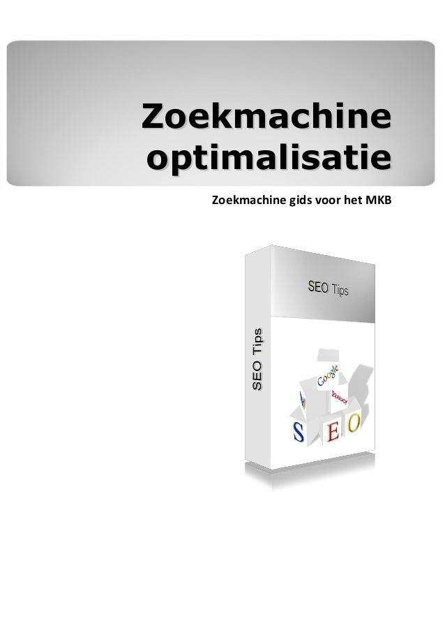 Zoekmachineoptimalisatie   Zoekmachine gids voor het MKB