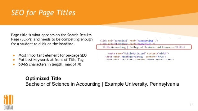 SEO for Page Titles Page title is what appears on the Search Results Page (SERPs) and needs to be compelling enough for a ...