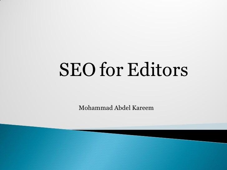 SEO for Editors  Mohammad Abdel Kareem