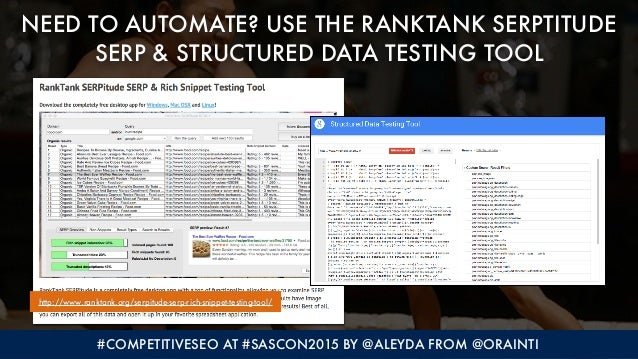 #COMPETITIVESEO AT #SASCON2015 BY @ALEYDA FROM @ORAINTI NEED TO AUTOMATE? USE THE RANKTANK SERPTITUDE SERP & STRUCTURED DA...