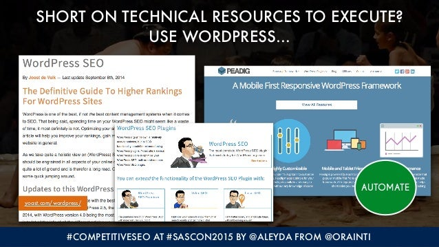 #COMPETITIVESEO AT #SASCON2015 BY @ALEYDA FROM @ORAINTI SHORT ON TECHNICAL RESOURCES TO EXECUTE?  USE WORDPRESS… yoast.co...