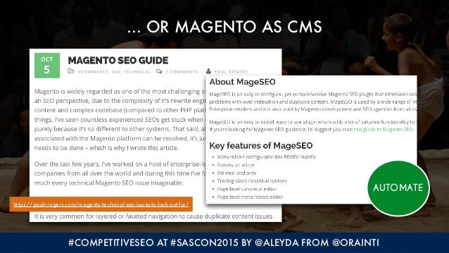#COMPETITIVESEO AT #SASCON2015 BY @ALEYDA FROM @ORAINTI … OR MAGENTO AS CMS https://paulnrogers.com/magento-technical-seo-...