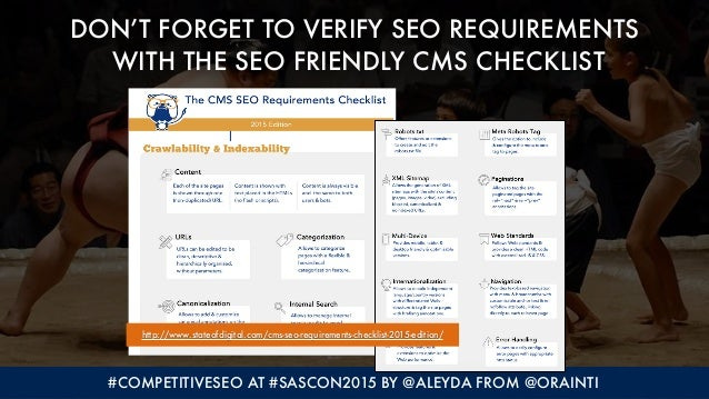 #COMPETITIVESEO AT #SASCON2015 BY @ALEYDA FROM @ORAINTI DON'T FORGET TO VERIFY SEO REQUIREMENTS WITH THE SEO FRIENDLY CMS...
