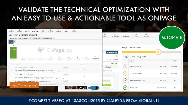 #COMPETITIVESEO AT #SASCON2015 BY @ALEYDA FROM @ORAINTI VALIDATE THE TECHNICAL OPTIMIZATION WITH  AN EASY TO USE & ACTION...