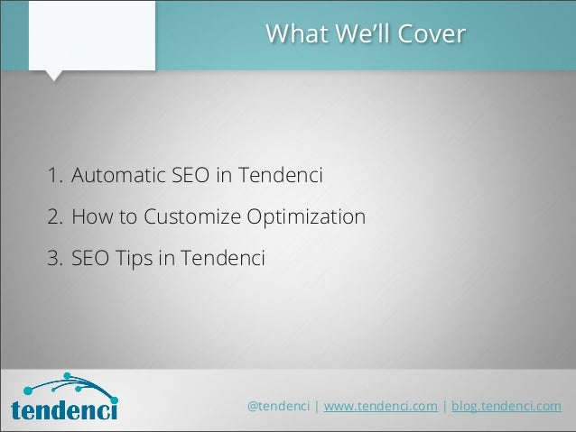 Optimizing Your Tendenci Site for SEO (Search Engine Optimization) Slide 3