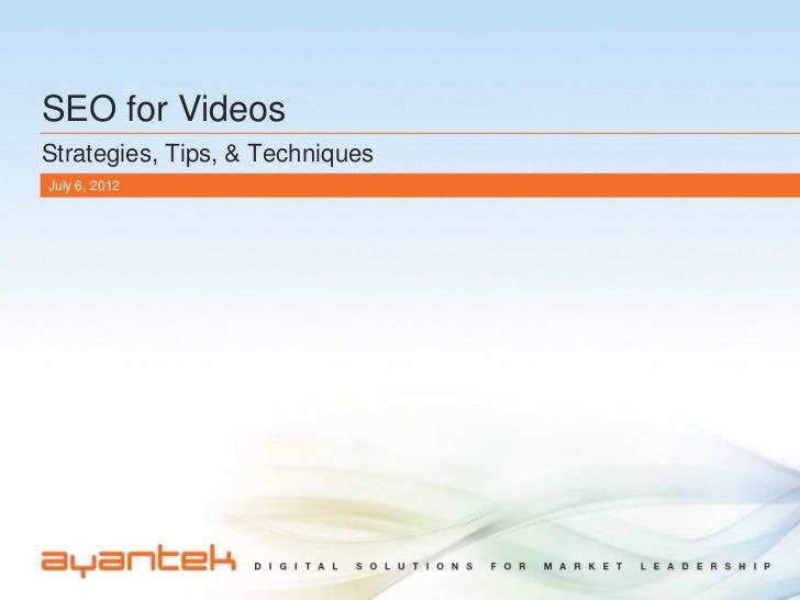 SEO for VideosStrategies, Tips, & TechniquesJuly 6, 2012