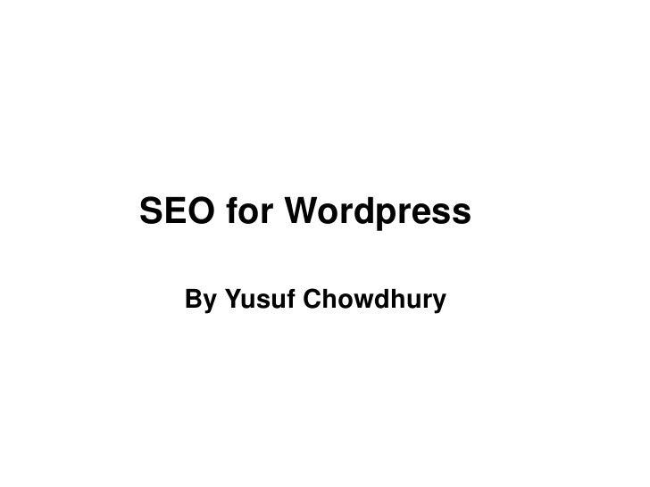 SEO for Wordpress  By Yusuf Chowdhury