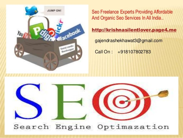 Seo Freelance Experts Providing AffordableAnd Organic Seo Services In All India..http://krishnasilentlover.page4.megajendr...