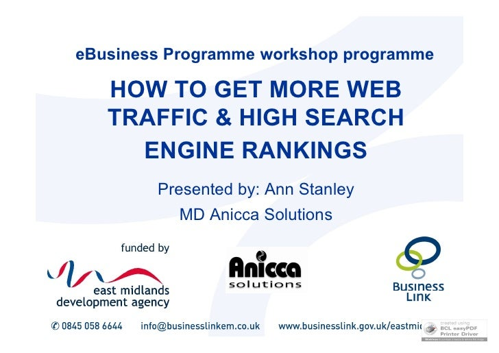 eBusiness Programme workshop programme     HOW TO GET MORE WEB    TRAFFIC & HIGH SEARCH      ENGINE RANKINGS         Prese...