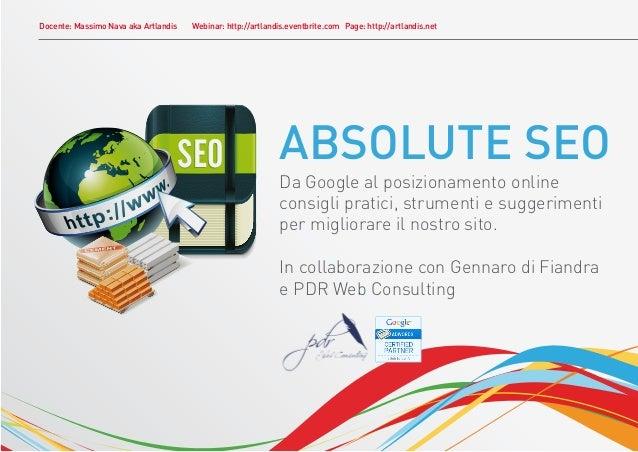 Docente: Massimo Nava aka Artlandis   Webinar: http://artlandis.eventbrite.com Page: http://artlandis.net                 ...