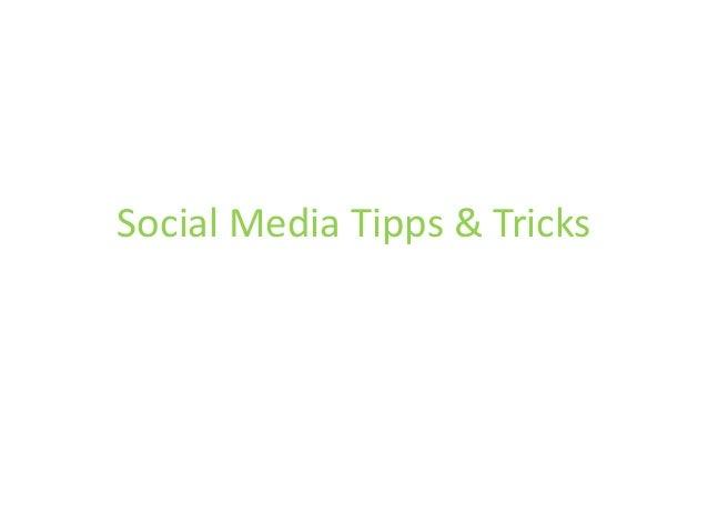Social Media Tipps & Tricks