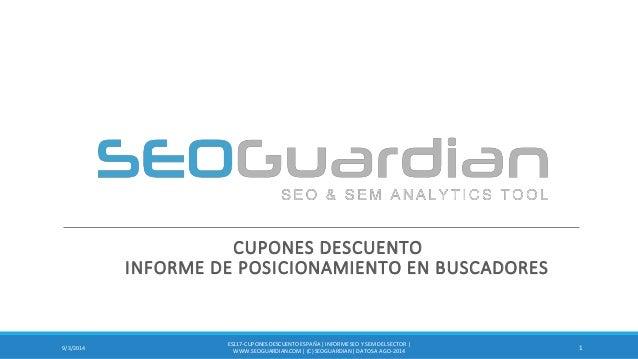 CUPONES DESCUENTO INFORME DE POSICIONAMIENTO EN BUSCADORES  1  9/3/2014  ES117-CUPONES DESCUENTO ESPAÑA | INFORME SEO Y SE...