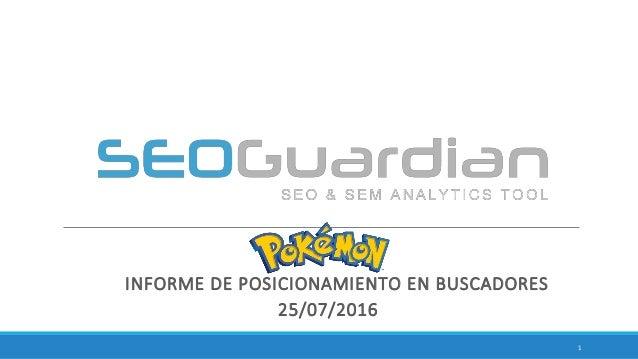 INFORME DE POSICIONAMIENTO EN BUSCADORES 25/07/2016 1