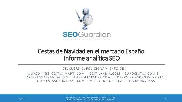 Cestas de Navidad en el mercado Español Informe analítica SEO DESCUBRE EL POSICIONAMIENTO DE AMAZON.ES| CESTAS-MARTI.COM |...