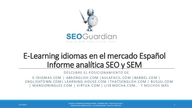 E-Learning idiomas en el mercado Español Informe analítica SEO y SEM DESCUBRE EL POSICIONAMIENTO DE E-IDIOMAS.COM | ABAENG...