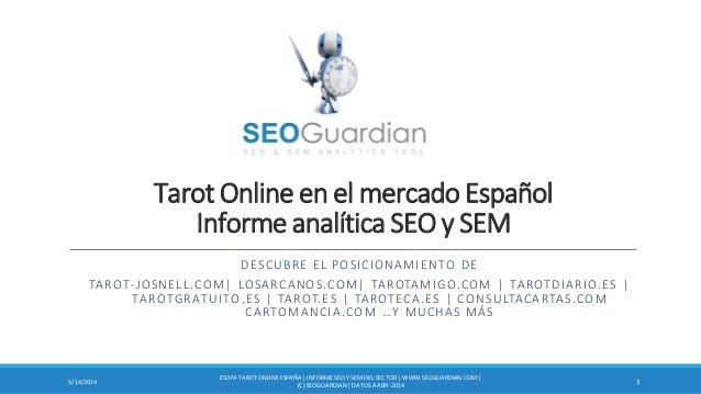 Tarot Online en el mercado Español Informe analítica SEO y SEM DESCUBRE EL POSICIONAMIENTO DE TAROT-JOSNELL.COM| LOSARCANO...