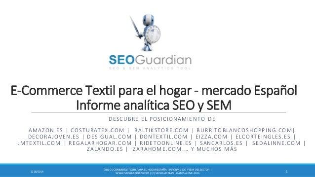 E-Commerce Textil para el hogar - mercado Español Informe analítica SEO y SEM DESCUBRE EL POSICIONAMIENTO DE AMAZON.ES | C...
