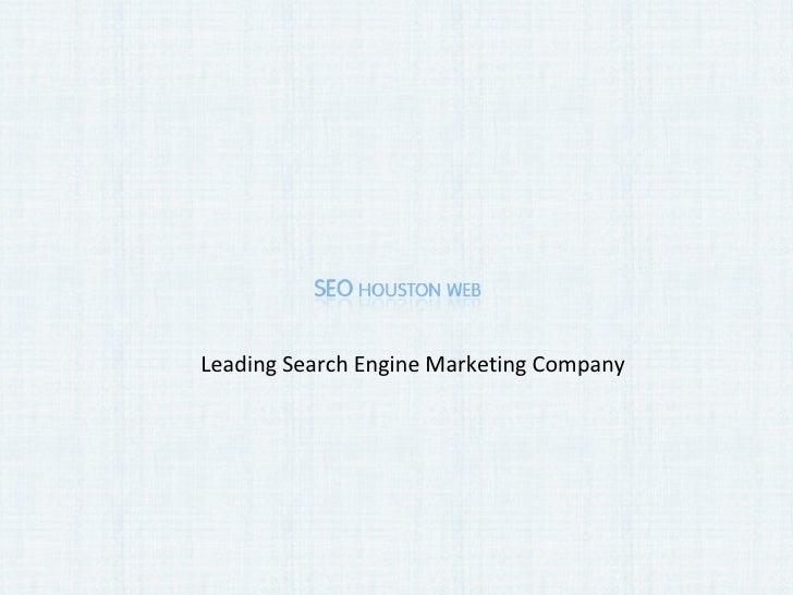 Leading Search Engine Marketing Company