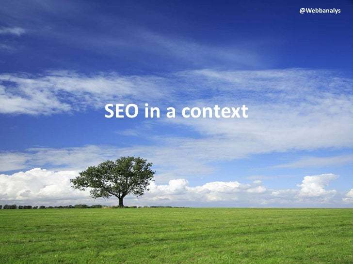 SEO in a context<br />@Webbanalys<br />