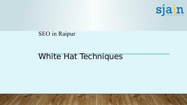 SEO in Raipur White Hat Techniques