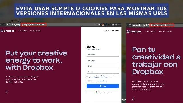 #SEOINTERNACIONAL POR @ALEYDA DE #ORAINTI EN #INDUSMEDIA2018 EVITA USAR SCRIPTS O COOKIES PARA MOSTRAR TUS VERSIONES INTER...