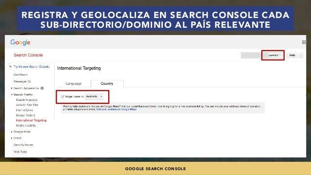 #SEOINTERNACIONAL POR @ALEYDA DE #ORAINTI EN #INDUSMEDIA2018 REGISTRA Y GEOLOCALIZA EN SEARCH CONSOLE CADA SUB-DIRECTORIO/...