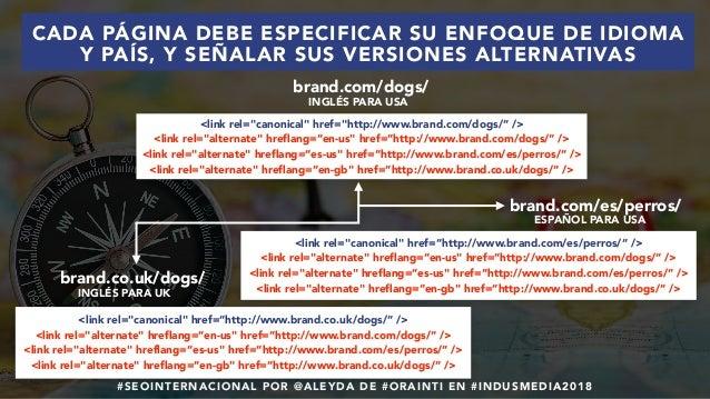 #SEOINTERNACIONAL POR @ALEYDA DE #ORAINTI EN #INDUSMEDIA2018 English for the US Default ESPAÑOL PARA USA INGLÉS PARA UK <l...