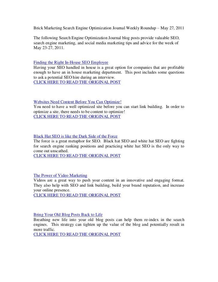 Brick Marketing Search Engine Optimization Journal Weekly Roundup – May 27, 2011<br />The following Search Engine Optimiza...