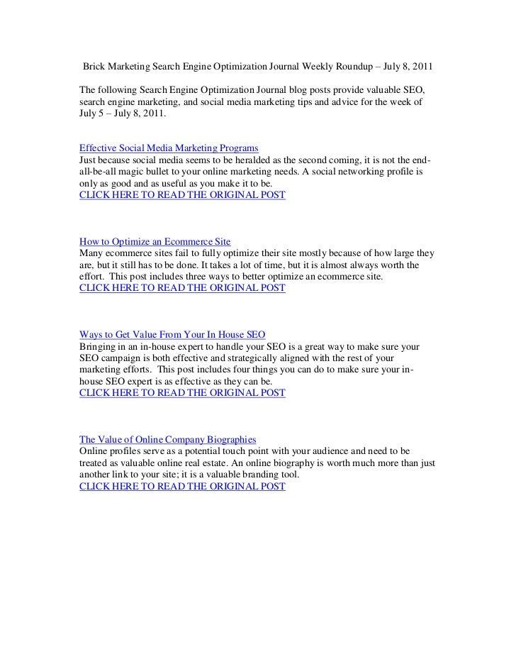 Brick Marketing Search Engine Optimization Journal Weekly Roundup – July 8, 2011<br />The following Search Engine Optimiza...