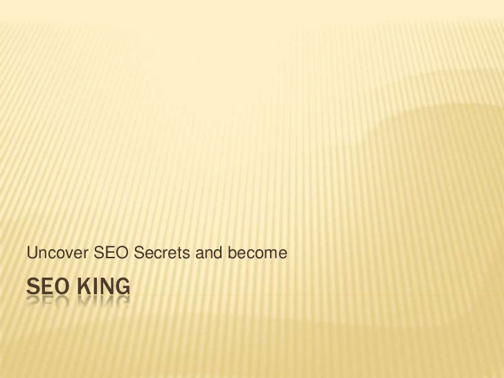 Uncover SEO Secrets and becomeSEO KING