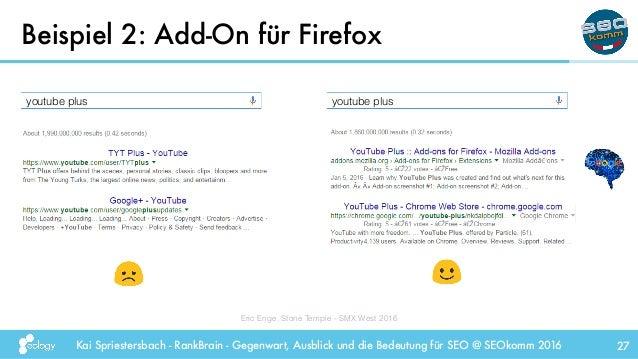 Kai Spriestersbach - RankBrain - Gegenwart, Ausblick und die Bedeutung für SEO @ SEOkomm 2016 Beispiel 2: Add-On für Firef...