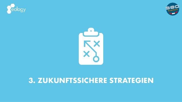 3. ZUKUNFTSSICHERE STRATEGIEN