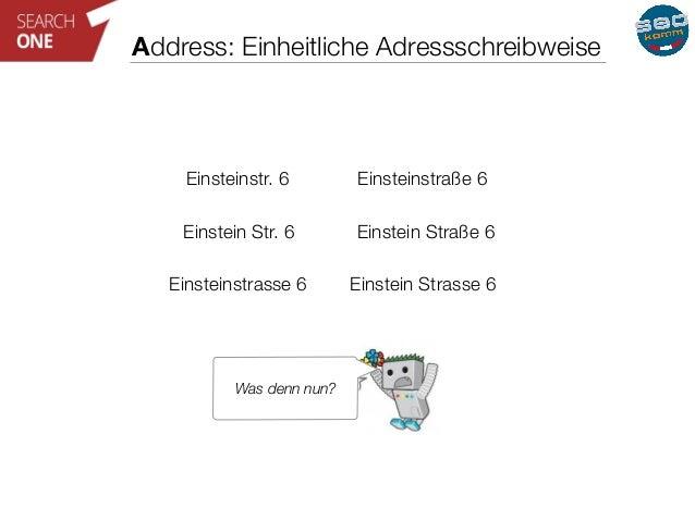 Address: Einheitliche Adressschreibweise  Einsteinstr. 6 Einsteinstraße 6  Einstein Str. 6 Einstein Straße 6  Einsteinstra...