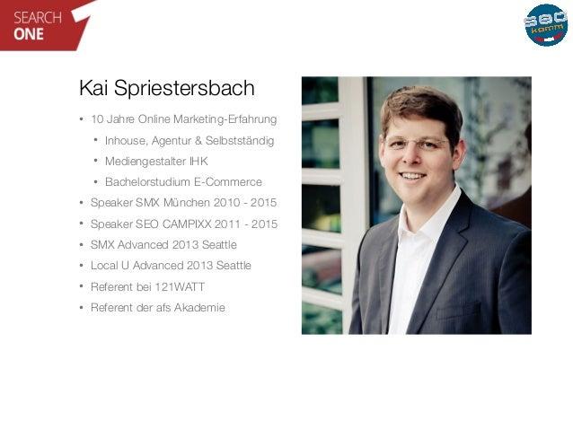 Kai Spriestersbach  • 10 Jahre Online Marketing-Erfahrung  • Inhouse, Agentur & Selbstständig  • Mediengestalter IHK  • Ba...