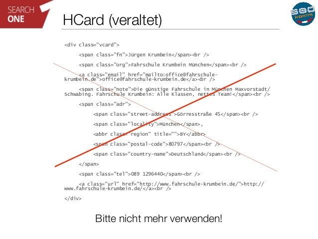 """HCard (veraltet)  <div class=""""vcard"""">  <span class=""""fn"""">Jürgen Krumbein</span><br />  <span class=""""org"""">Fahrschule Krumbei..."""