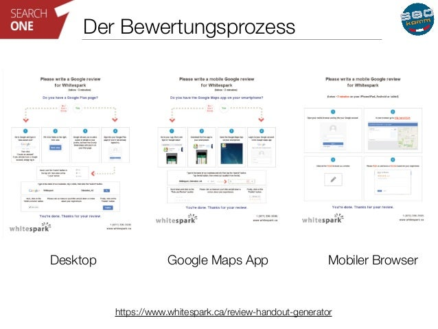 Der Bewertungsprozess  Desktop Google Maps App Mobiler Browser  https://www.whitespark.ca/review-handout-generator