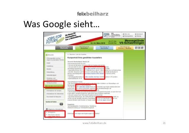 Was Google sieht…  www.FelixBeilharz.de  21