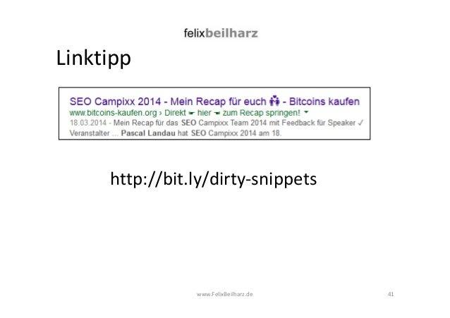 Linktipp  http://bit.ly/dirty-snippets  www.FelixBeilharz.de 41