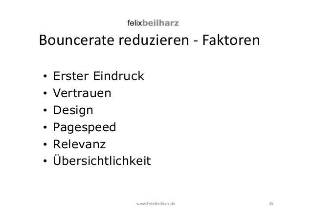 Bouncerate reduzieren - Faktoren  • Erster Eindruck  • Vertrauen  • Design  • Pagespeed  • Relevanz  • Übersichtlichkeit  ...