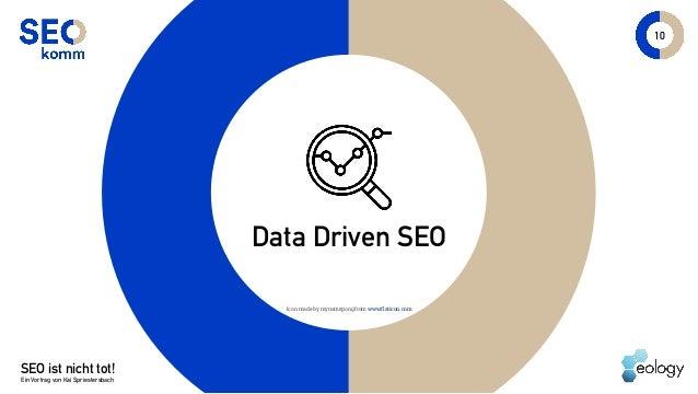 SEO ist nicht tot! Ein Vortrag von Kai Spriestersbach 10 Data Driven SEO Icon made by mynamepong fromwww.flaticon.com