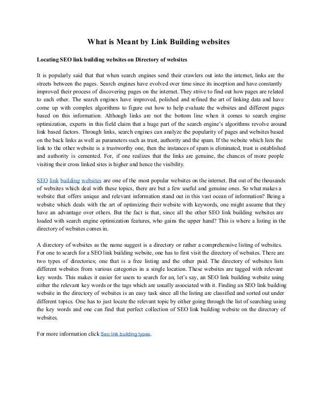 WhatisMeantbyLinkBuildingwebsitesLocatingSEOlinkbuildingwebsitesonDirectoryofwebsitesIt is popularly said...