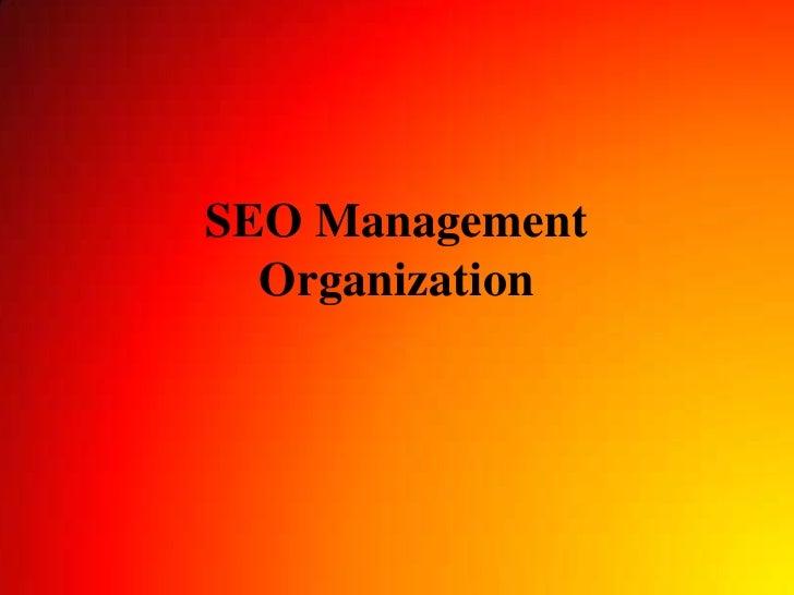 SEO ManagementOrganization<br />